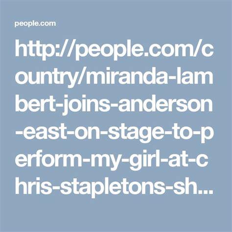 shelton joins miranda lambert on stage at american 17 best ideas about chris stapleton concert on