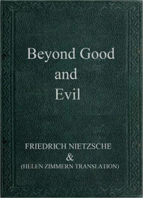 beyond and evil books beyond and evil by friedrich wilhelm nietzsche