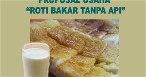 Membuat Proposal Usaha Roti Bakar | proposal usaha roti bakar contoh proposal usaha