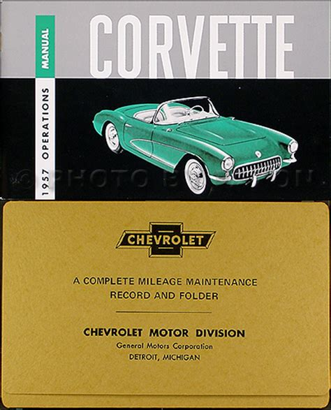 car owners manuals free downloads 1957 chevrolet corvette user handbook 1957 corvette owners manual package with envelope 57 owner