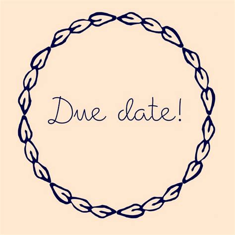 Due Date Lookup Anybody Else Due Today