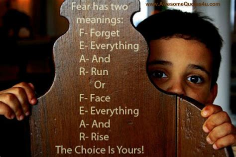 Faces Fearsand So Should You by Choice Quotes Sayings Images Page 15