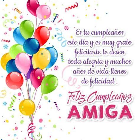 imagenes bonitas de feliz cumpleaños para una amiga mensajes para cumplea 241 os para una amiga alegr 237 a