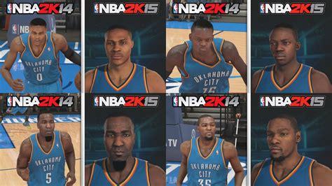 graphics vs nba 2k14 2k15 nba 2k15 graphics comparison okc thunder roster nba 2k15