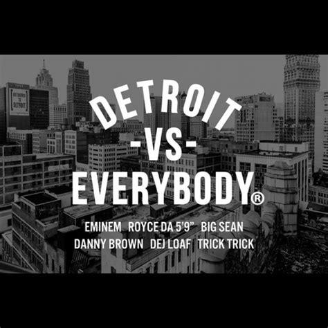 eminem detroit vs everybody eminem detroit vs everybody music video
