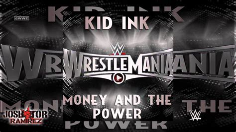 theme song wrestlemania 31 wwe money and the power wrestlemania 31 theme song by