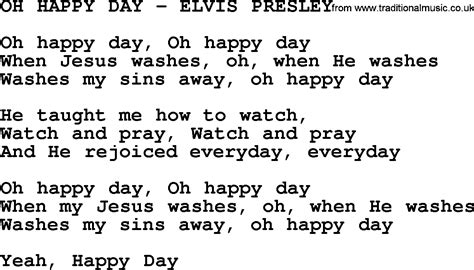 day lyrics oh happy day elvis txt by elvis lyrics