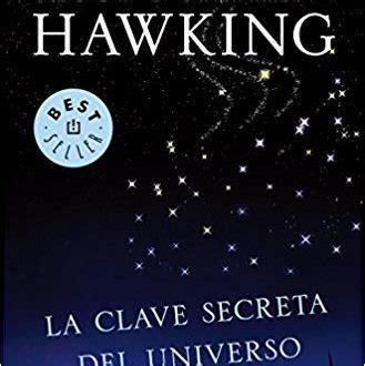 libro la clave secreta del descargar la clave secreta del universo pdf y epub al dia libros