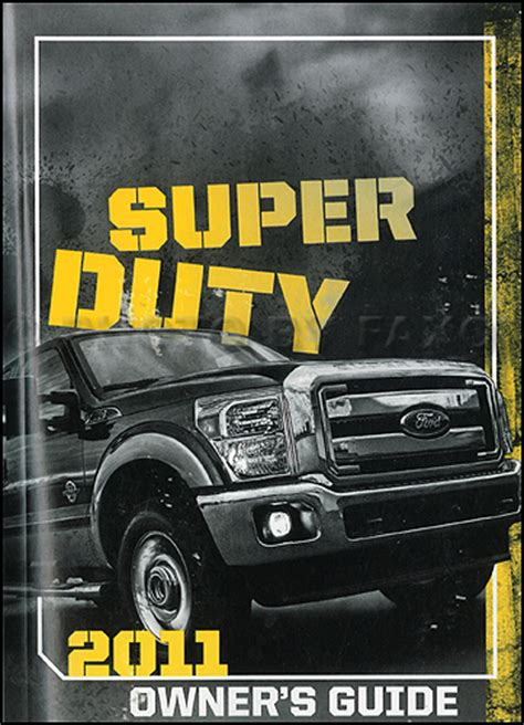 car engine manuals 2012 ford f series super duty electronic toll collection 2011 ford super duty owner s manual original f250 f350 f450 f550 pickup truck