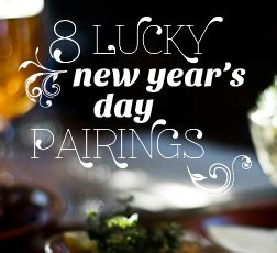 new year lucky foods 2016 8 lucky new year s day pairings