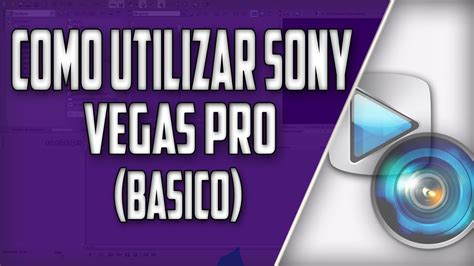 tutorial como usar sony vegas pro 13 tutorial como utilizar sony vegas pro b 225 sico