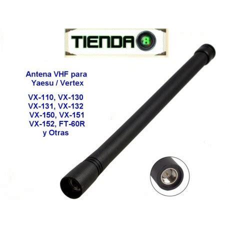 modificaci n de antena en el yaesu vertex vx 146 antena vhf para radios portatiles yaesu vertex vx 110 vx