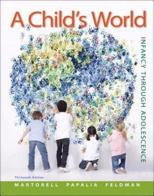 A Childs World Infancy Through Adolescence 13th Edition a child s world infancy through adolescence 13th edition rent 9780078035432 0078035430