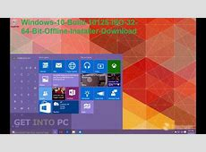 Windows 10 Build 10125 ISO 32 64 Bit Offline Installer ... Windows 10 Download 64 Bit Iso