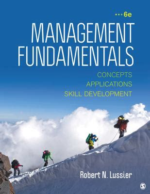 management fundamentals concepts applications and skill development books management fundamentals concepts applications and