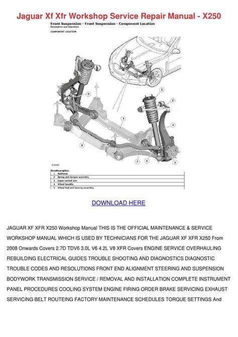 how to download repair manuals 2010 jaguar xf lane departure warning jaguar xf xfr workshop service repair manual by elsiecress issuu
