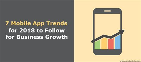 mobile app trends for 2017 7 mobile app trends for 2018 to follow for business growth konstantinfo