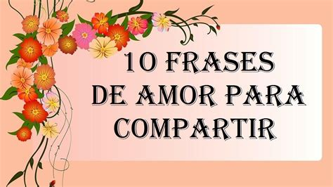 imagenes de amor para futuros esposos 10 frases de amor para compartir con la pareja novios