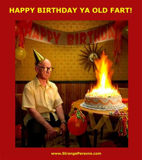 Old Fart Meme - happy birthday old fart memes