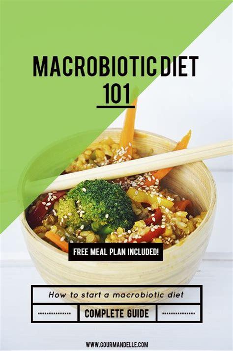 Macrobiotic Detox Diet Plan by Macrobiotic Diet 101 Macrobiotic Diet Learning And