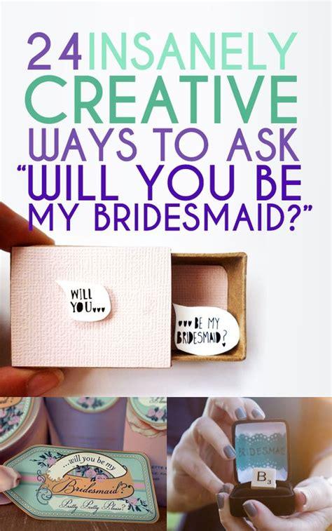 creative ideas to ask bridal be my bridesmaid bridesmaid and creative on