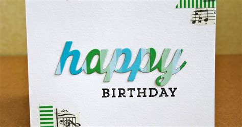 quick printable birthday cards keep in touch cards quick and easy masculine birthday card