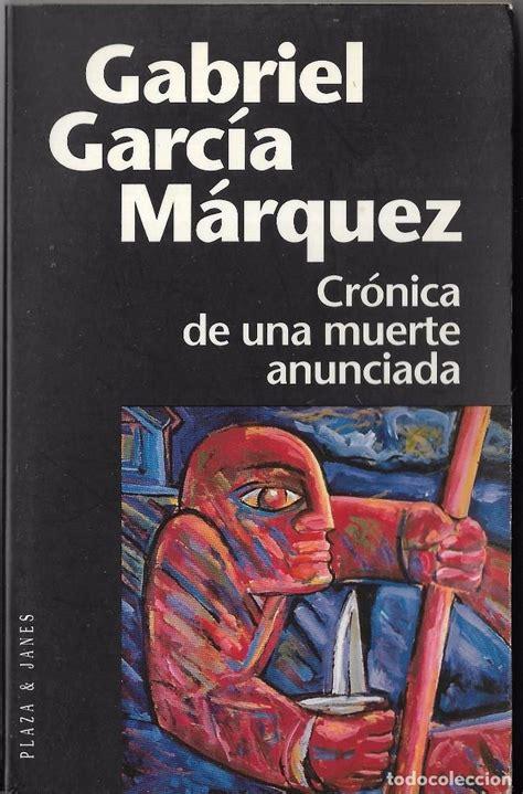 libro crnica de una muerte mp80 cr 243 nica de una muerte anunciada gab comprar en todocoleccion 102120847