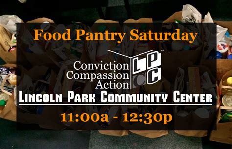 Saturday Food Pantries by Lincoln Park Community Center Food Pantry Monthly