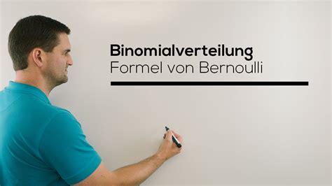 Bernoulli Scformula binomialverteilung formel bernoulli stochastik