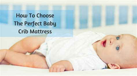 How To Choose Crib Mattress Buying Guide For The Best Baby Crib Mattress My Sleeping Guide