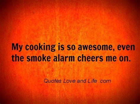 Kitchen Jokes One Liners One Liners My Cooking Is So Awesome Collection Of