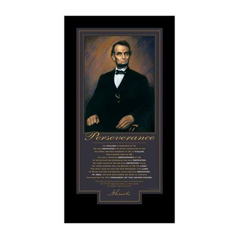 lincoln poster lincoln perseverance motivational poster favorite quotes