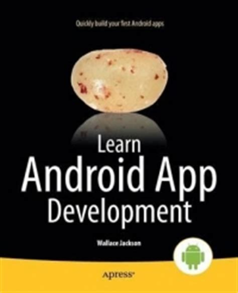 learn android development learn android app development free code exles book reviews preview pdf