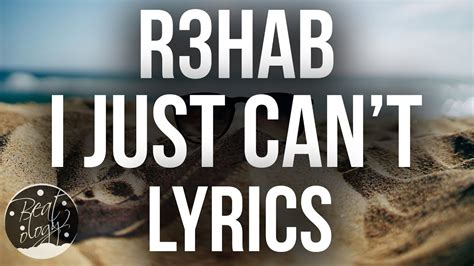 Or R3hab Lyrics R3hab Quintino I Just Can T Lyrics Lyric
