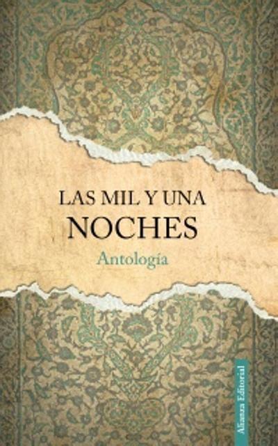 libro las mil y una noches completo en 6 tomos pdf las mil y una noches antolog 205 a an 211 nimo sinopsis del