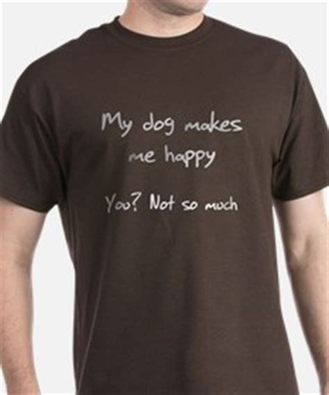 puppy not much i told you so t shirts shirts tees custom i told you so clothing
