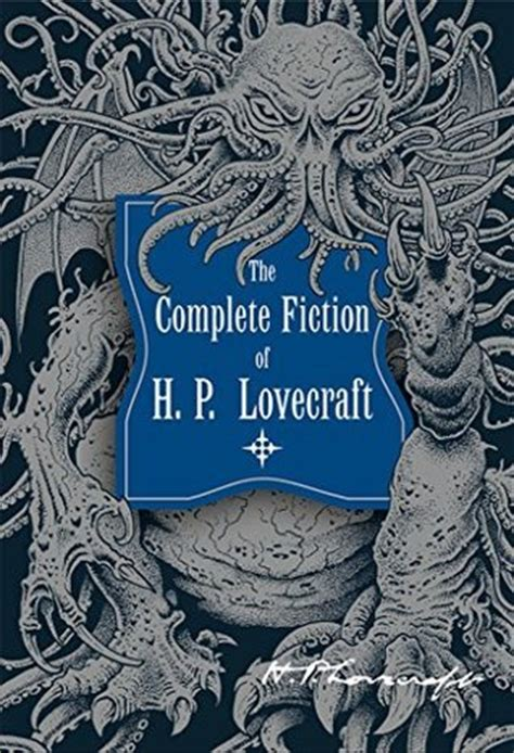 h p lovecraft the ultimate the complete fiction of h p lovecraft by h p lovecraft
