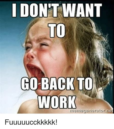 Going Back To Work Meme - funny back to work memes