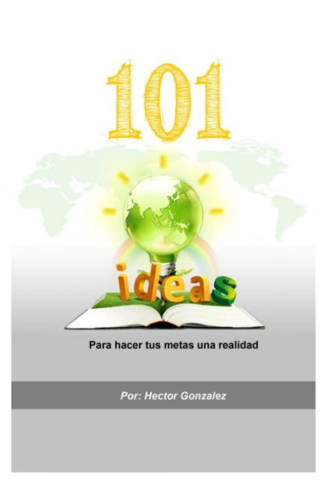 libro house of m libro metas 101 ideas para hacer tus sue 241 os realidad