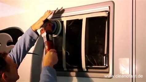 Wohnmobil Fenster Lackieren politur der fenster bei wohnwagen und wohnmobil mit der