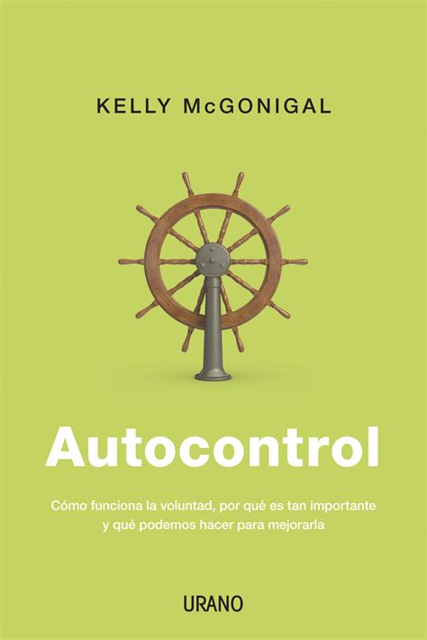 Steuer Auto by Resumen Libro Autocontrol De Mcgonigal