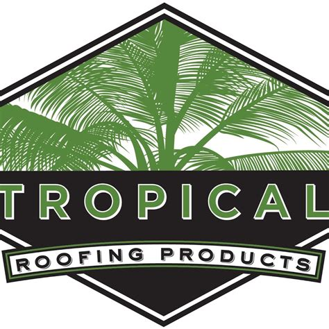 roofing products tropical roofing products