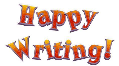 Happy Writing happy writer related keywords happy writer