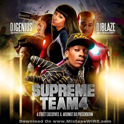 supreme team dj blaze supreme team 4 mixtape by dj genius mixtape