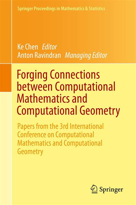 geometric science of information third international conference gsi 2017 november 7 9 2017 proceedings lecture notes in computer science books forging connections between computational mathematics and