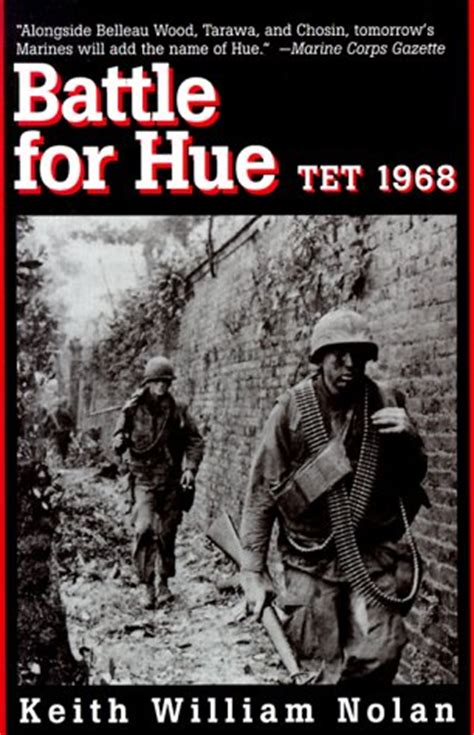 battle for books battle for hue tet 1968 by keith william nolan reviews