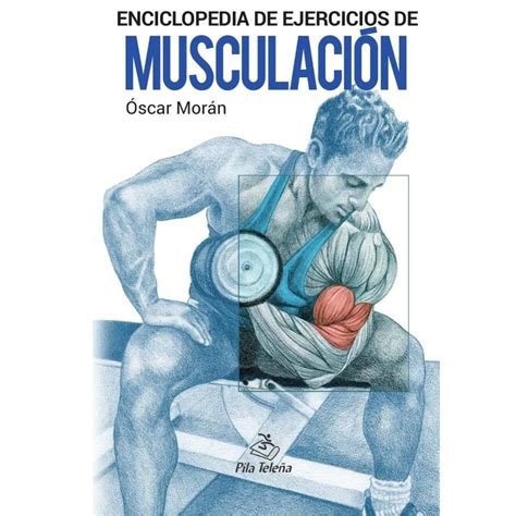 libro pasaporte libro de ejercicios libro enciclopedia ejercicios de musculaci 243 n oscar m