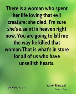 An Evil Creature Which Lives In All Closets Worldwide by Arthur Rimbaud Quotes Quotehd