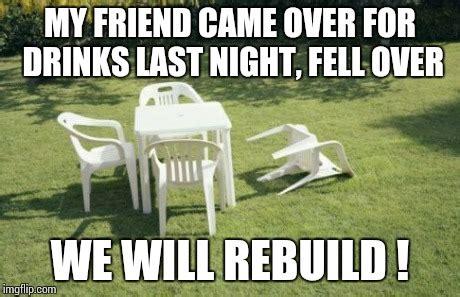We Will Rebuild Meme - we will rebuild meme imgflip