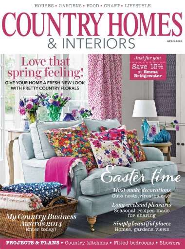 country home and interiors magazine country homes interiors magazine april 2014